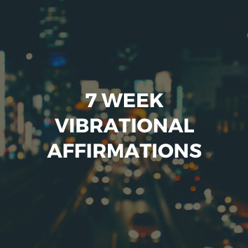 Create The Mindset To Change Your Life - 7 Week Affirmations